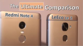 Redmi Note 4 vs LeEco Le 2 | FULL REVIEW COMPARISON | Which One To Buy?
