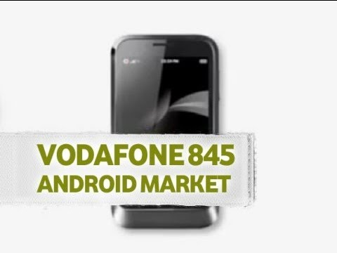 Android Market - Vodafone 845