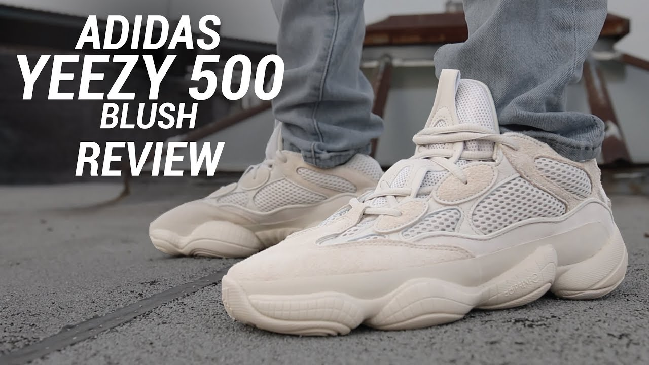 2255636d956 ADIDAS YEEZY 500 BLUSH REVIEW - YouTube