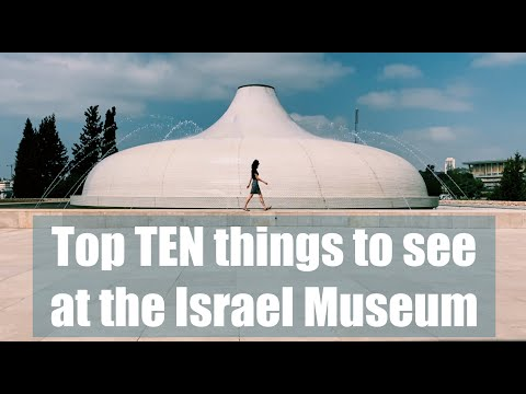 TOP TEN Things To See At The Israel Museum -- Vlog #17