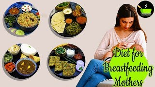 Diet For New Mothers &amp Breastfeeding Mothers  9 Indian Recipes To Increase Milk Supply