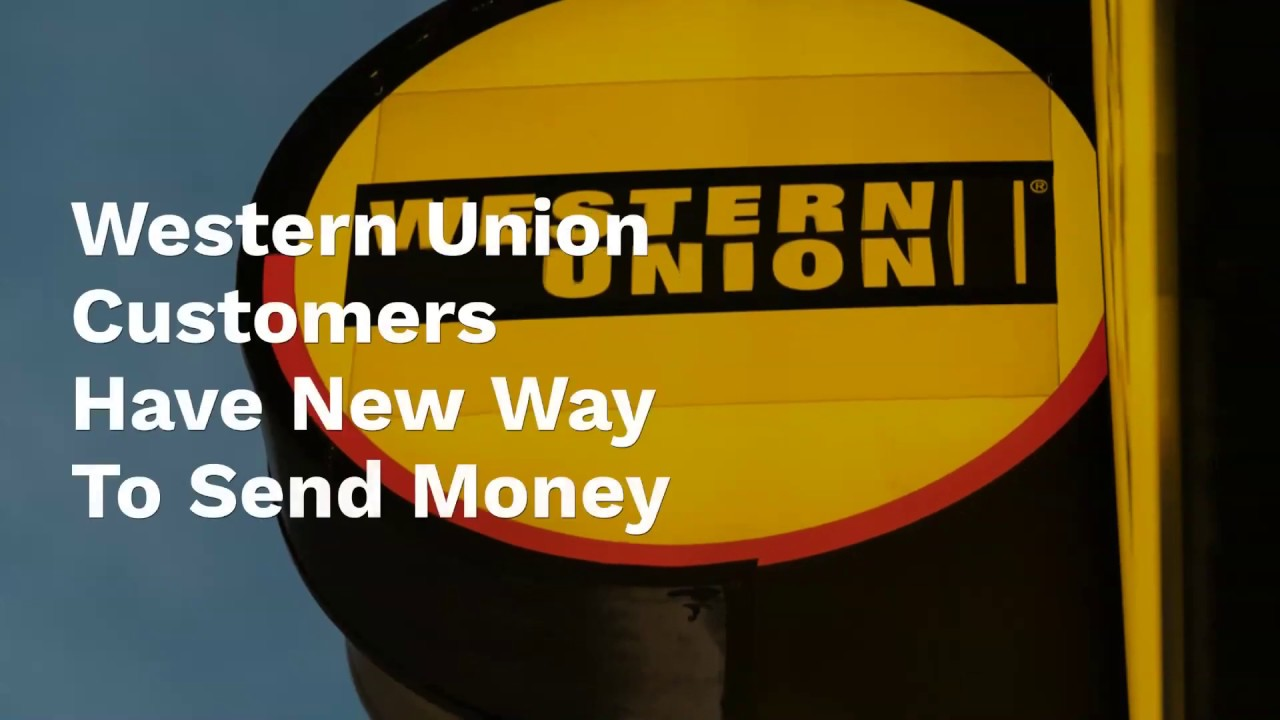 Western Union Customers, New Way To Send Money | PYMNTS com
