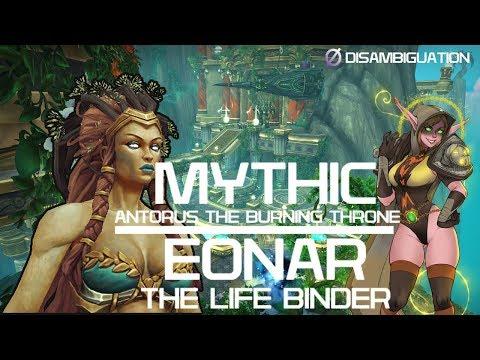 Disambiguation - Antorus, The Burning Throne -  Mythic Eonar