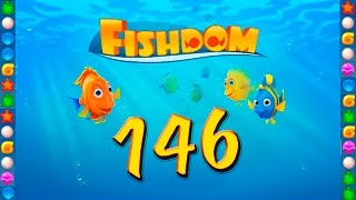 Fishdom: Deep Dive level 146 Walkthrough