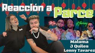 PARCE - MALUMA, J QUILES, LENNY TAVAREZ REACCIÓN | Ana y Milo