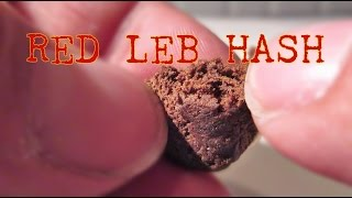 Red Leb HASH - Smoke Sesh! -