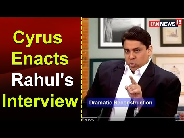 TWTW: Cyrus Enacts Rahuls Interview to a TV News Channel | CNN-News18