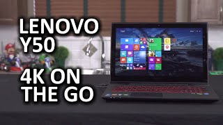 Lenovo Y50 - 4K Performance All-around Notebook