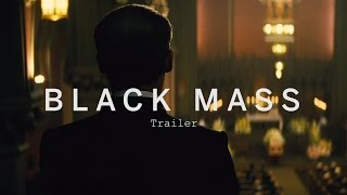 BLACK MASS Trailer   Festival 2015