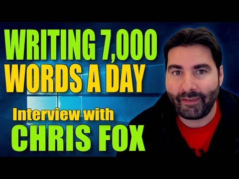 How To Write 7,000 Words A Day: Interview With Bestselling Indie Author Chris Fox
