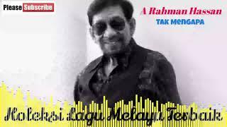 A Rahman Hassan - Tak Mengapa