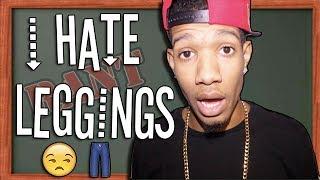 I Hate Leggings