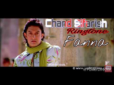 Chand Sifarish - New Bollywood song ringtone - Film - ( Fanna )