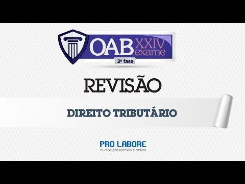 OAB 2ª fase: Revisão de Tributário - XXIV Exame
