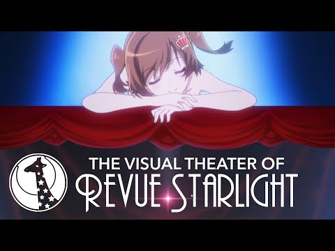 Staging The Story: The Visual Theater of Revue Starlight