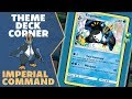 Imperial Command -Theme Deck Corner Ep 68- Pokemon Trading Card Game Online