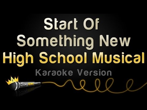 High School Musical - Start Of Something New (Karaoke Version)