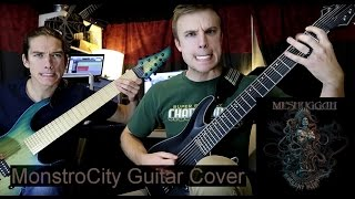 Meshuggah - MonstroCity (Dual Guitar Cover + TAB w/ Solo)