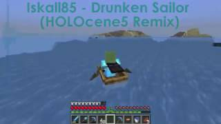 Iskall85 - Drunken Sailor (HOLOcene5 Remix)
