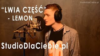 Lwia część - LemON (cover by Dariusz Adamski)