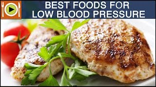 Best Foods to Cure Low Blood Pressure | Healthy Recipes