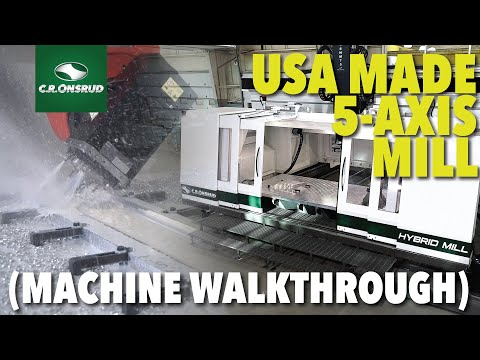 HM-Series High-speed 5-Axis Mill -  Official Machine Walkthrough - by C.R. Onsrud