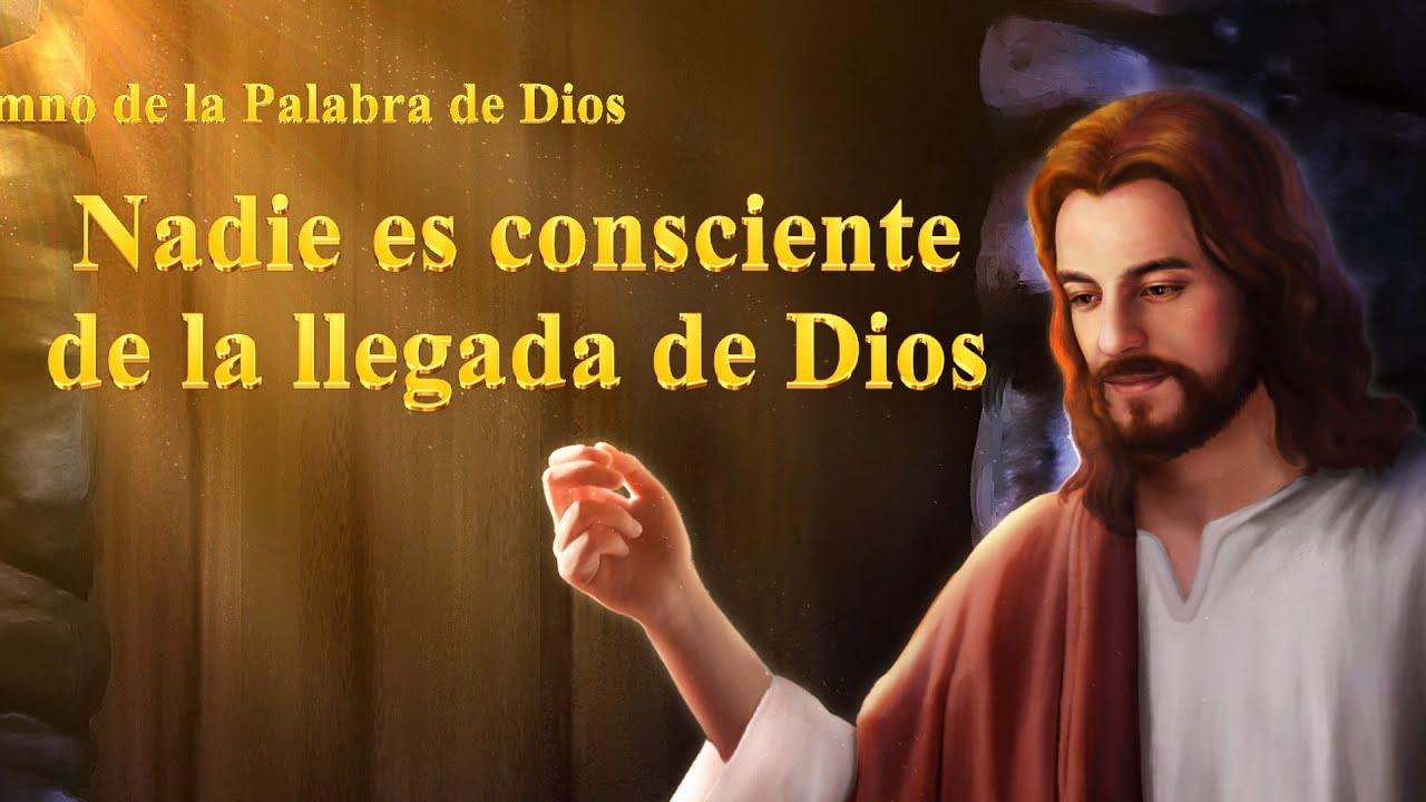 Himno cristiano 2019   Nadie es consciente de la llegada de Dios