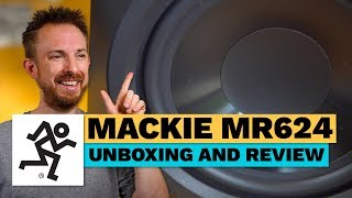Mackie MR624 Unboxing and Review