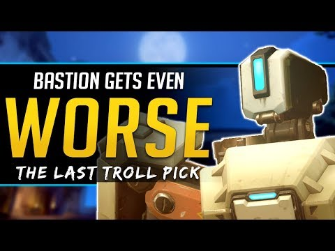 Overwatch Bastion gets Worse - The Last of the Troll Picks