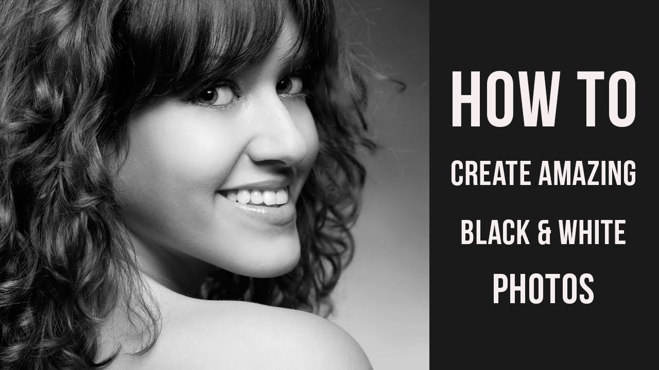 Photoshop tutorial how to create amazing black and white photos youtube