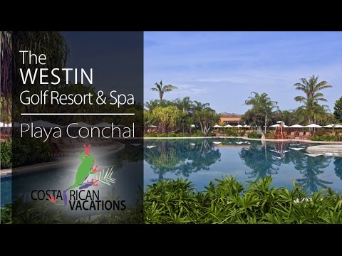 The Westin Golf Resort & Spa - Costa Rican Vacations