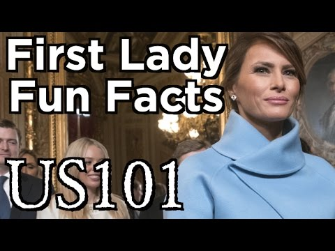 First Lady Fun Facts! - US 101