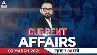 3rd March 2021 Current Affairs | Current Affairs Today | Daily Current Affairs 2021