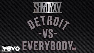 Detroit Vs. Everybody (Audio)