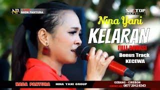 KELARAN - NINA YANI - Tarling Terbaru 2019 ✓▶️Nada Pantura Ellectone