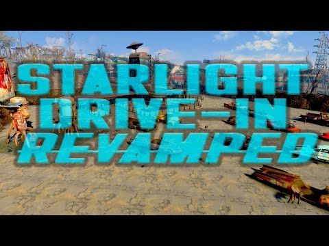 Starlight Drive-In Revamped [Fallout 4 Mod][Xbox One/PC]