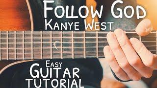 Follow God Kanye West Guitar Tutorial // Follow God Guitar // Guitar Lesson #746