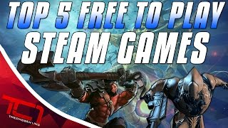 Top 5 Free To Play Steam Games 2016