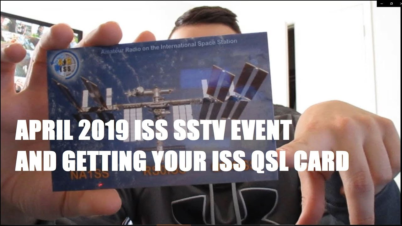 April 2019 ISS SSTV Event, Awards and Getting the QSL Card