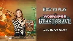 How to Play: Warhammer Underworlds – Beastgrave