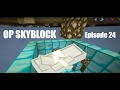 DIAMOND VAULT! | OpSkyblock Minecraft w/ Skatem Episode 24