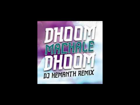 Dhoom Machale Dhoom 3- DJ HEMANTH REMIX  | FREE DOWNLOAD thumbnail