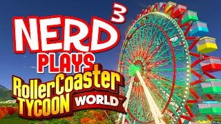 Nerd³ Plays... RollerCoaster Tycoon World - Ugh