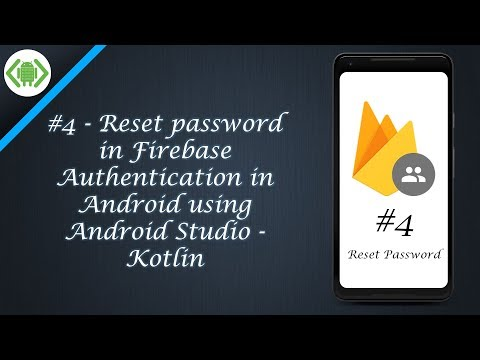 #4 - Reset password in Firebase Authentication in Android using Android Studio - Kotlin