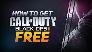 How To Play Call of Duty : Black Ops II Multiplayer/Zombies/SinglePlayer Updated