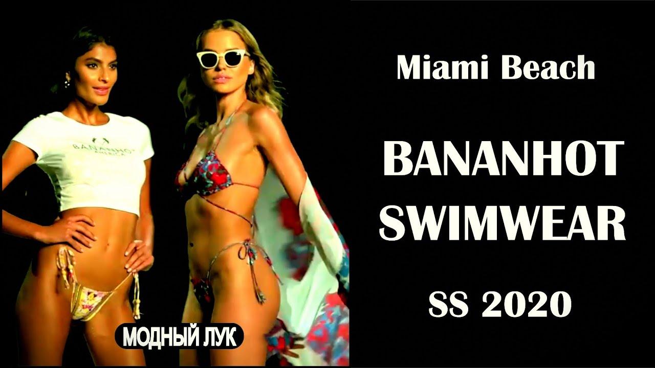 Показ Модных  Купальников Бикини Bananhot Resort В Майами 2019 Лето SS 2020. Пляжная Мода.