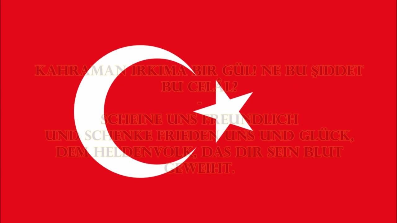 Nationalhymne TürkeI   Unabhängigkeitsmarsch (Originaltext Auf Türkisch/ Übersetzung)