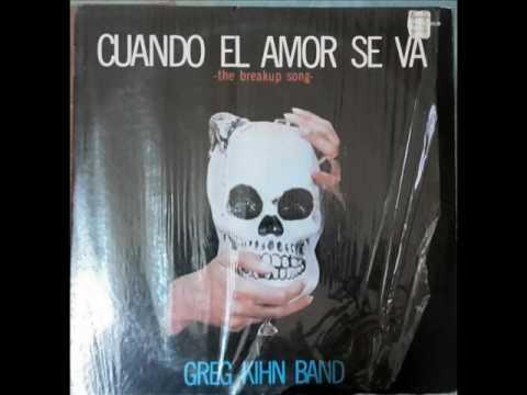 Greg Kihn Band - The Breakup Song - FULL LENGTH VERSION