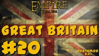 Empire Total War: Darthmod - Great Britain Campaign Part 20 ~ Trouble in the Colonies!
