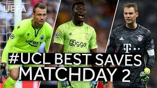 MIGNOLET, ONANA, NEUER: #UCL BEST SAVES, Matchday 2